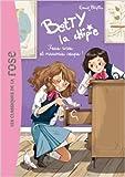 Betty la chipie 02 - Fous rires et mauvais coups ! de Enid Blyton ( 9 septembre 2015 ) - Hachette Jeunesse (9 septembre 2015)