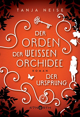 Der Ursprung (Der Orden der weißen Orchidee 2)