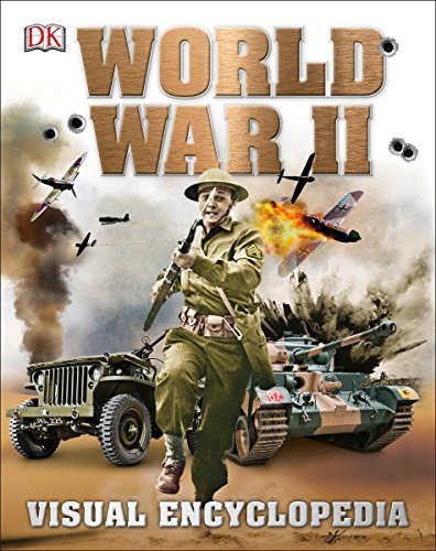 World War II: Visual Encyclopedia por Dk