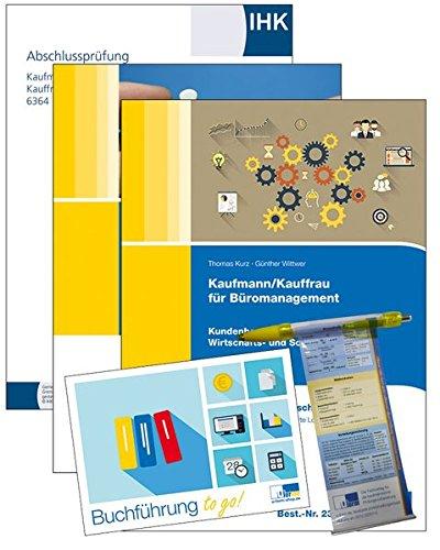 Kaufmann/Kauffrau für Büromanagement: Rundum-Sorglos-Paket Abschlussprüfung, Teil 2