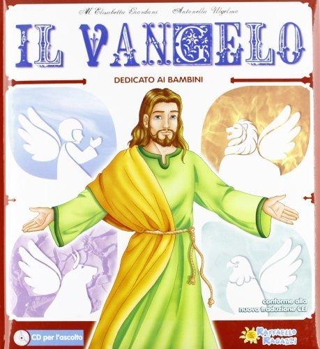 Il Vangelo. Con CD Audio by M. Elisabetta Giordani, Antonella Ulgelmo (2011) Perfect Paperback