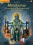 Melakartas. 72 modi dell'India del sud per chitarra