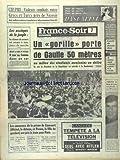 Telecharger Livres FRANCE SOIR du 20 03 1964 CHYPRES VIOLENTS COMBATS ENTRE GRECS ET TURCS PRES DE NICOSIE LES ASSIEGES DE LA JUNGLE UN GORILLE PORTE DE GAULLE 50 METRES AU MILIEU DES ETUDIANTS MEXICAINS EN DELIRE LES AMOUREUX DE LA PRISON DE LIANCOURT MICHEL ET RENEE LES SPORTS COMBIN LE HEROS DE LYON SUSPENDU (PDF,EPUB,MOBI) gratuits en Francaise