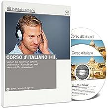 Corso d'Italiano I und II - Italienisch lernen für Anfänger und Fortgeschrittene (Audio-Sprachkurs)