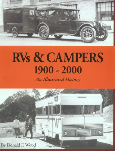 RVs & Campers: 1900-2000 (An Illustrated - Rvs Bei