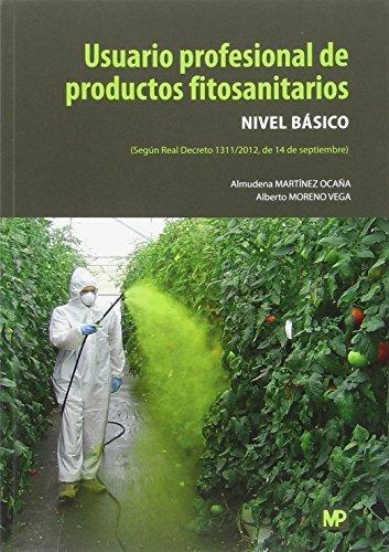 Usuario profesional de productos fitosanitarios. Nivel Básico por ALMUDENA MARTÍNEZ OCAÑA