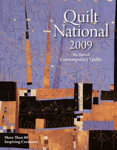 Quilt National: The Best of Contemporary Quilts: More Than 80 Inspiring ()