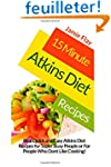 15 Minute Atkins Diet Recipes: Real Q...