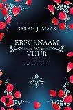 Erfgenaam van vuur (Glazen troon Book 3) (Dutch Edition)