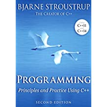 Programming: Principles and Practice Using C++ 2nd Edition (English Edition)