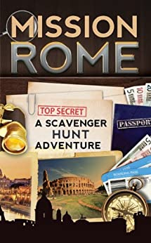 Mission Rome: A Scavenger Hunt Adventure (Travel Book For Kids) (English Edition) di [Aragon, Catherine]