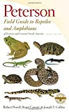 Peterson Field Guide to Reptiles and Amphibians of Eastern and Central North America (Peterson Field Guides (Paperback))