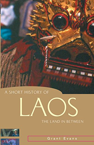 A Short History of Laos: The Land in Between (Short History of Asia) por Grant Evans
