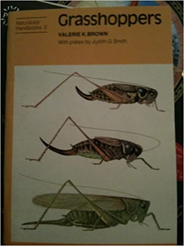 Book Grasshoppers: With Plates by Judith G Smith (Naturalists' Handbooks)