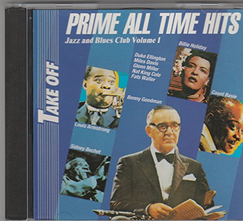 Take off. Prime All - Time- Hits Jazz and Blues Club Volume 1 -
