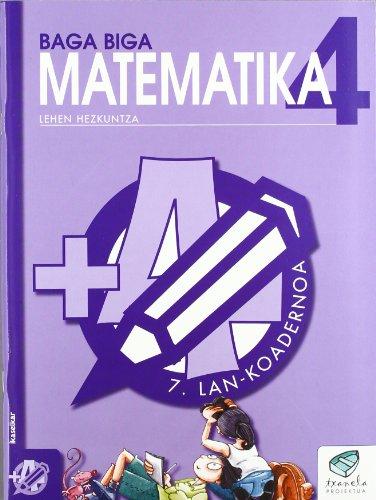 Txanela 4 - Matematika 4. Lan-koadernoa 7 - 9788483319895 por Jesus Mari Goñi Zabala