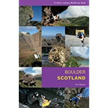 Boulder Scotland: A Stone Country Bouldering Guide