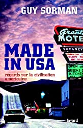 Made in USA : Regards sur la civilisation américaine (Documents)