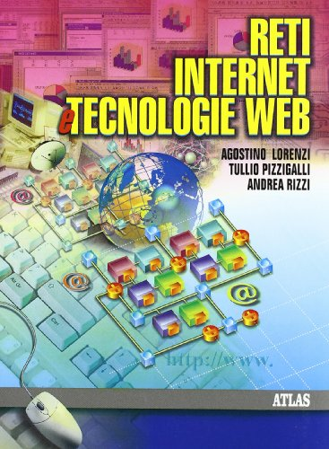 Reti Internet e tecnologie Web. Per gli Ist. Tecnici