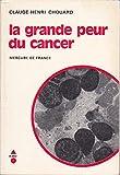 La grande peur du cancer