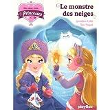 Une, deux, trois Princesses - Le monstre des neiges - tome 4