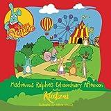 Mischievous Ralphie's Extraordinary Afternoon: Mischief & Shenanigians