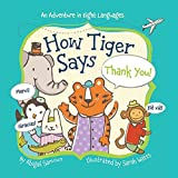 HOW A TIGER SAYS THANKYOU
