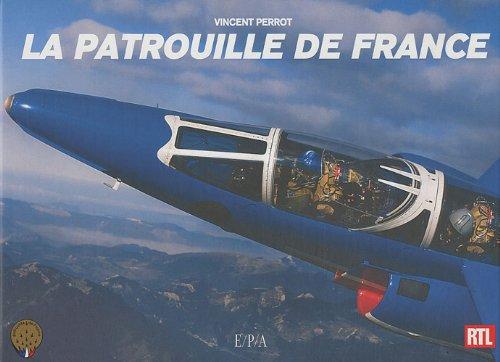 Descargar Libro La patrouille de France de Vincent Perrot
