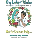 Our Lady of Kibeho and the Rosary of the Seven Sorrows: Coloring Book