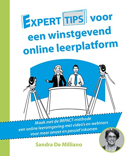 Experttips voor een online winstgevend leerplatform (Experttips boekenserie) (Dutch Edition)