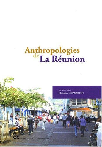 Anthropologies de La Runion