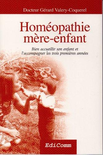 Homéopathie mère-enfant par Gérard Valery-Coquerel