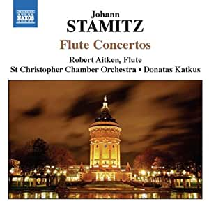 Stamitz: Flute Concertos (Flute Concertos In D Major/ C Major/ G Major)