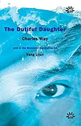 [(The Dutiful Daughter)] [By (author) Charles Way ] published on (April, 2006)