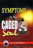 Symptoms of Caged Soul (English Edition)