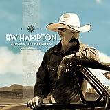Songtexte von R.W. Hampton - Austin to Boston