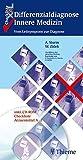 Checkliste XXL. Differenzialdiagnose Innere Medizin: Vom Leitsymptom zur Diagnose. incl. CDROM