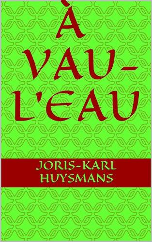À vau-l'eau par Joris-Karl  Huysmans