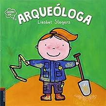 Arqueóloga (Quiero ser...)