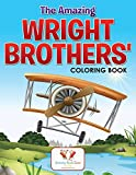 The Amazing Wright Brothers' Coloring Book