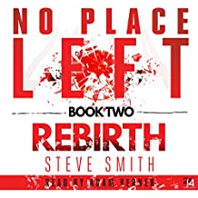 Rebirth: No Place Left, Book 2
