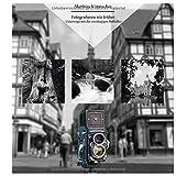 Fotografieren wie früher: - Unterwegs mit der zweiäugigen Rolleiflex
