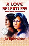 Book cover image for A Love Relentless