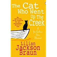 The Cat Who Went Up the Creek (The Cat Who… Mysteries, Book 24): An enchanting feline mystery for cat lovers everywhere (The Cat Who.)