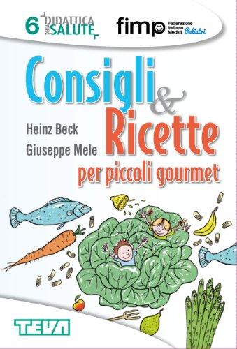 Consigli & Ricette per piccoli gourmet (Didattica