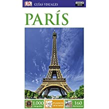 Guías Visuales. París (GUIAS VISUALES, Band 703014)