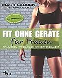 Fit ohne Geräte für Frauen: Trainieren mit dem eigenen Körpergewicht