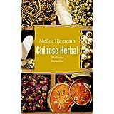 Chinese Herbal Medicine Remedies (English Edition)