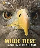 Wilde Tiere in Deutschland - Monika Rößiger, Dietmar Nill