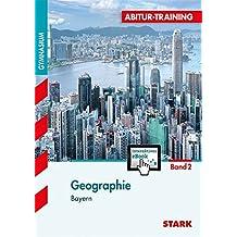 Abitur-Training - Geographie 2 Bayern mit Active Book